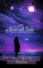 Eternal love ( PROSES REVISI ) by wydiapov