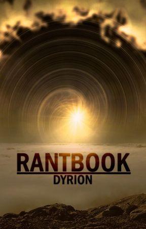 Rantbook de Dyrion by Dyrion