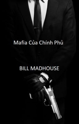 Đọc truyện Mafia Của Chính Phủ