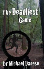 The Deadliest Game by danesemc