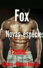FOX: baseado na história dos novas espécies  by marciadearck