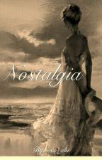 Nostalgia-3ra Parte Saga Sentimientos[COMPLETA] by roco_alu