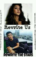 Rewrite Us, Rewrite The Stars • RocSan FF by MoguriiiSignal