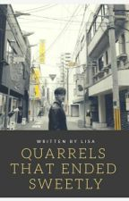 Quarrels That Ended Sweetly ; M I N G Y U by lisaahoran