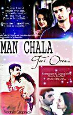 'Man Chala Teri Orre...' - SwaSan Fanfiction by Shivani_SwaSan