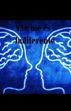 Não me és Indiferente  by lost-in-universe