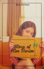 Story Of Kim Yerim by red_yerimie