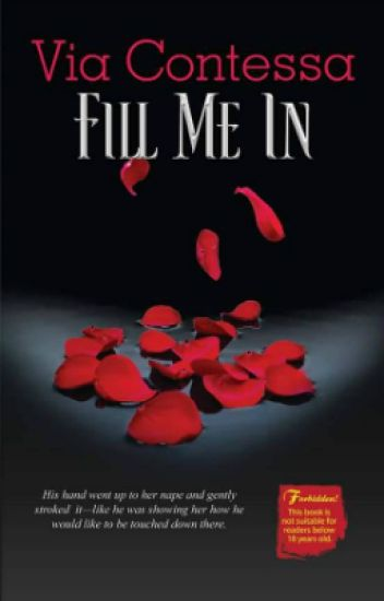 Fill Me In - PUBLISHED under RedRoom