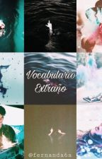 Vocabulario Extraño by Fernanda6a