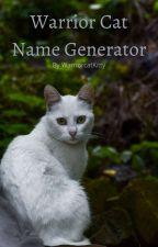 Warrior cats Name Generator!!! by WarriorcatKitty