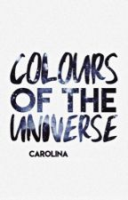 colours of the universe ✎ by arcadiansin