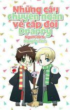 (Đồng nhân HP - Đam mỹ) Những câu truyện ngắn về cặp đôi Drarry 1 by vitquayanthatngon