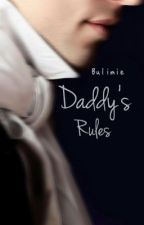 Daddy's Rules | #NobelAwards2018 by Bulimie