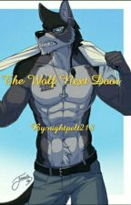 The Wolf Next Door by Moon_Deathcloud218