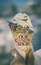 Our Candy Shop by superstarsushi
