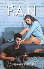F.A.N || Shawn Mendes || #WATTYS2018 by Queenmendesstyles