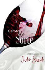 Garoto de Sorte - Impresso e e-book (Degustação) by JadeBSand