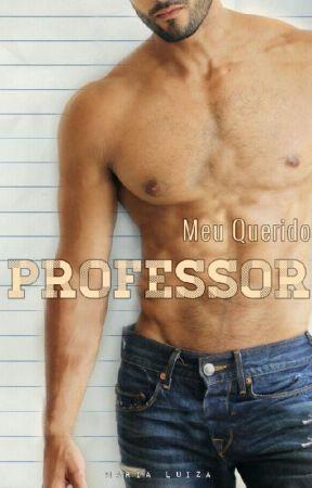 MEU QUERIDO PROFESSOR by MariahLuizah