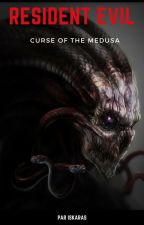 RESIDENT EVIL Chapitre 2 : Curse of the Medusa by Iskaras