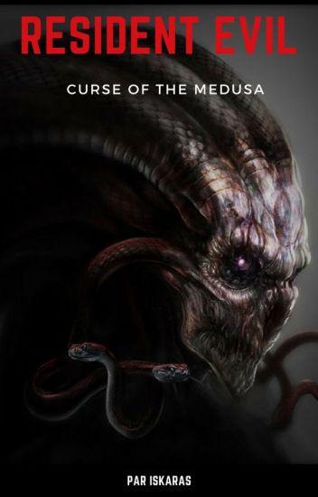 RESIDENT EVIL Chapitre 2 : Curse of the Medusa