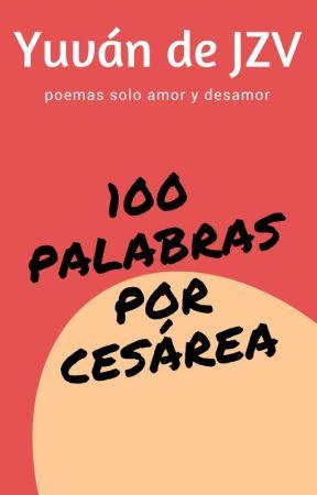 100 palabras por cesárea by YuvandeJZV