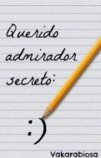 Querido Admirador Secreto by Vakarabiosa
