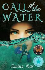 Call of the Water (COMPLETE) by Emina_Rus