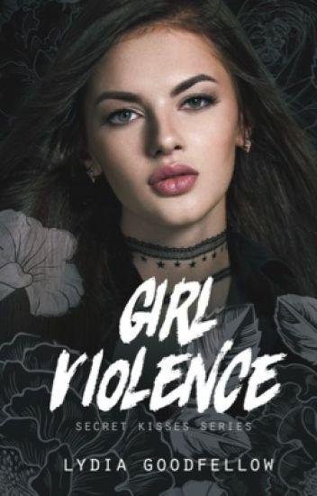 Girl Violence   ✓