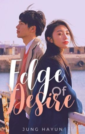 Edge of Desire | jhs by strawverymilktae