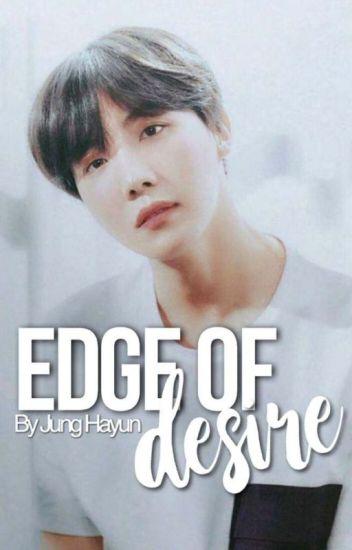 Edge of Desire | jhs