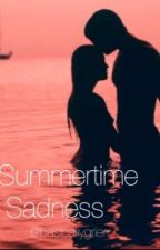 Summertime Sadness (A Cameron Dallas Fanfiction) by basicallygrierr