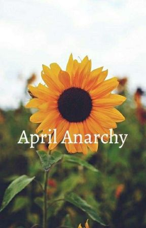 April Anarchy by MadiTheDoodle