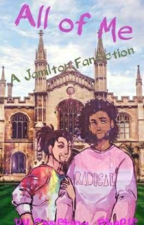 All of Me. A Jamilton Fanfiction by AnironSidh