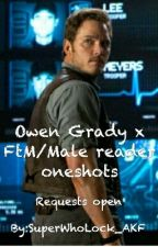 Owen Grady x FtM/Male reader oneshots by SuperWhoLock_AKF
