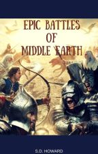 Epic Battles of Middle Earth by Silverhand19