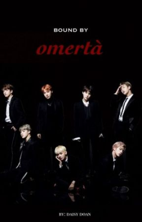 Bound by Omertà | BTS Mafia AU - The Mafia - Wattpad