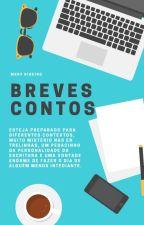 BREVES CONTOS by MeryRibeiro