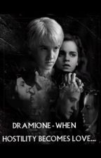when hostility becomes love. [DRAMIONE] by mrsmarauderx