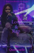 Love & Rap by queencaelle