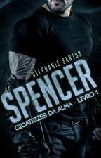 Spencer [Livro 1] by StephanieSantos026