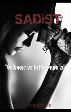 SADİST by Ihateben