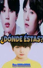 ¿DÓNDE ÉSTAS? || Yoonminkook|| [Adaptación] by MinAbril24
