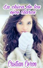 La Chica De Los Ojos Claros  by Cristian3215