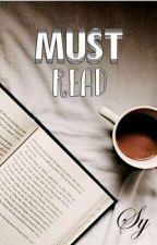 Must Read! by oisitaa
