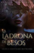 La ladrona de besos © by NataliaTorregroza