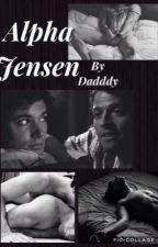 Alpha Jensen  by DadddyDestiel