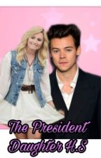 The President Daughter H.S by Harrygirls25