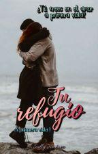 Tu refugio. [A Primera Vista #1] (Matthew Daddario) by SraDaddario6