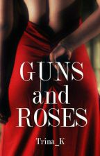 Guns and Roses by Trina_K