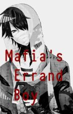 Mafia's Errand boy (Mxb) by Lights_at_Midnight